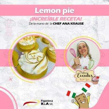 Lemon Pie con merengue italiano!! By Ana Krause